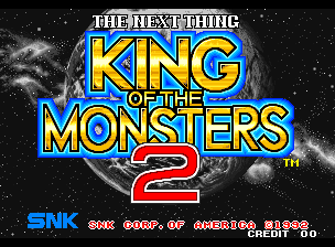 King of the Monsters 2 - The Next Thing Title